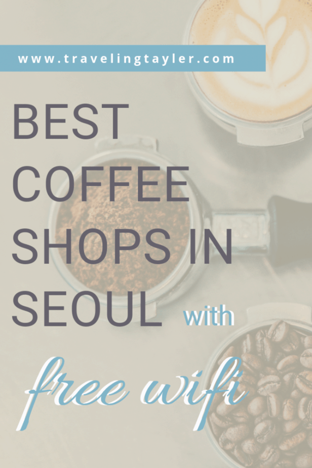 Best Coffee Shops in Seoul with Free Wifi