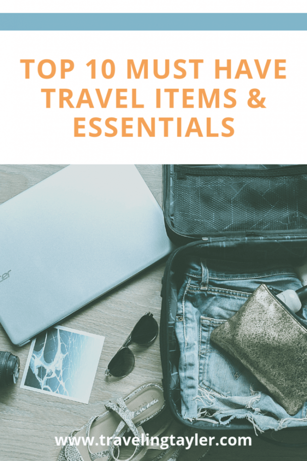 Top 10 Must Have Travel Items