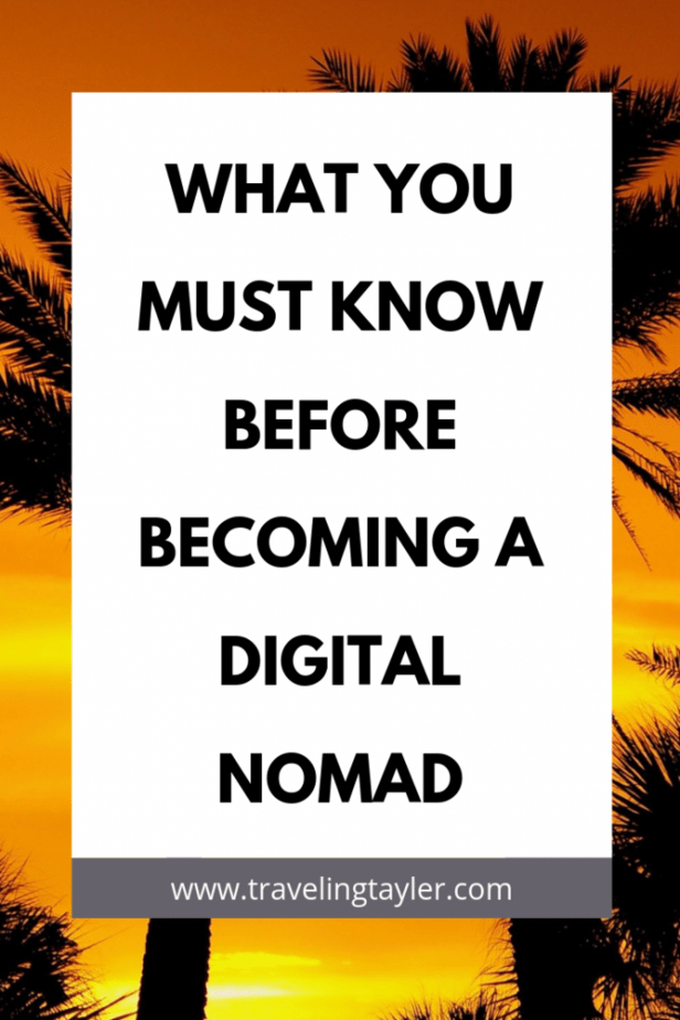 What you must know before becoming a Digital Nomad
