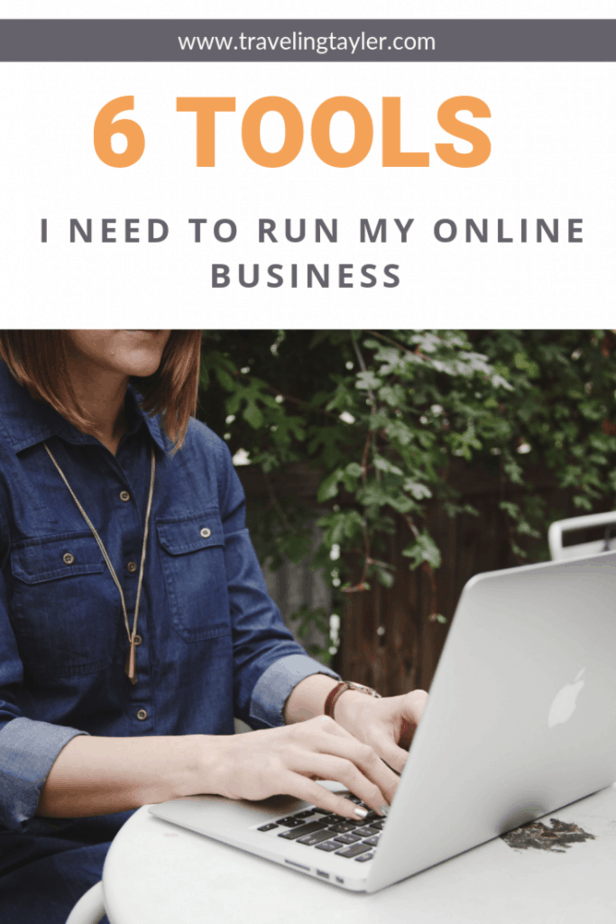 Headline reads: 6 Tools I need to run my online business with a picture of a girl working on a laptop outside at a table