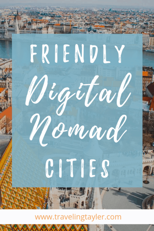 Friendly Digital Nomad Cities