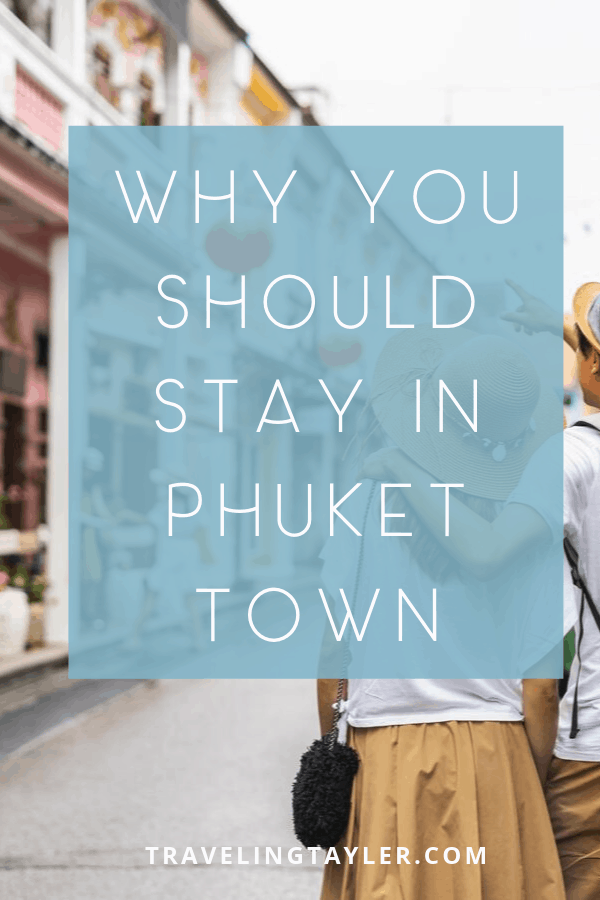 Stay and Work in Phuket Town