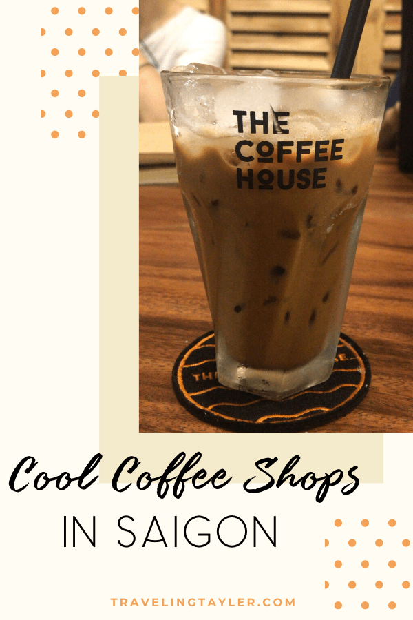 Cool Coffee Shops in Ho Chi Minh City Saigon