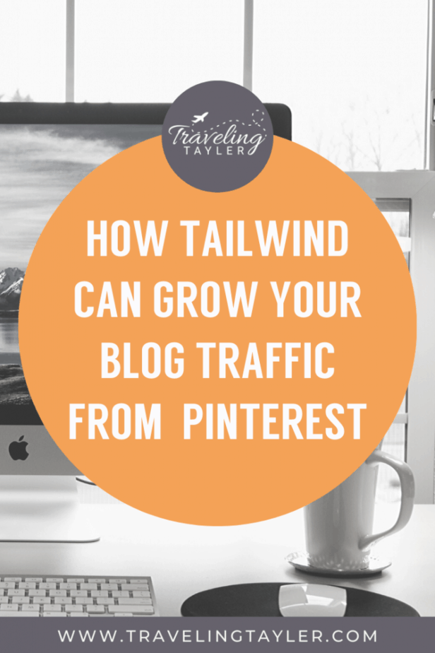 How Tailwind can help you grow your blog traffic from Pinterest