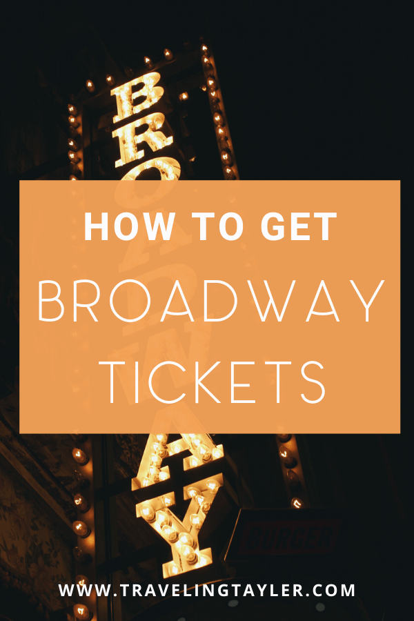 How to Get Broadway Tickets