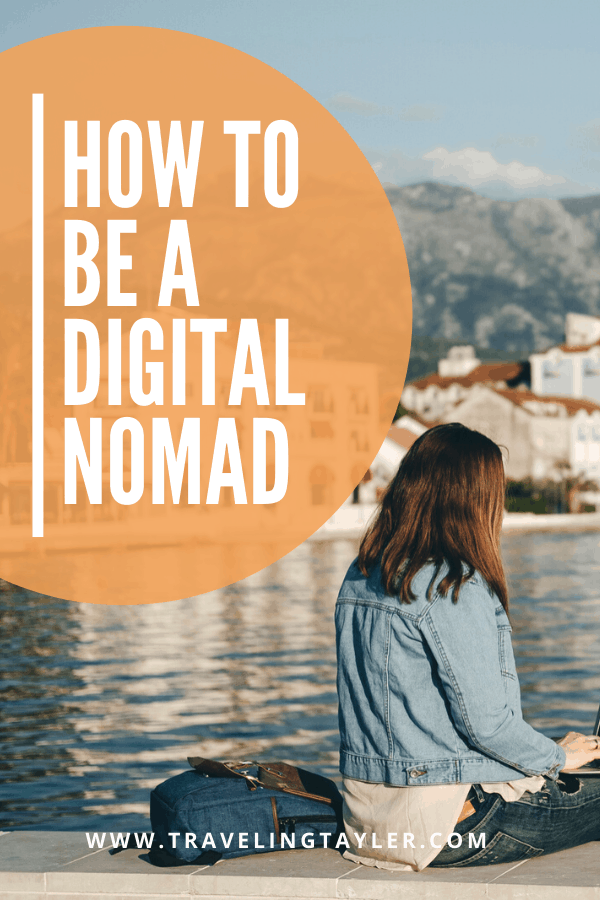 How to Be a Digital Nomad
