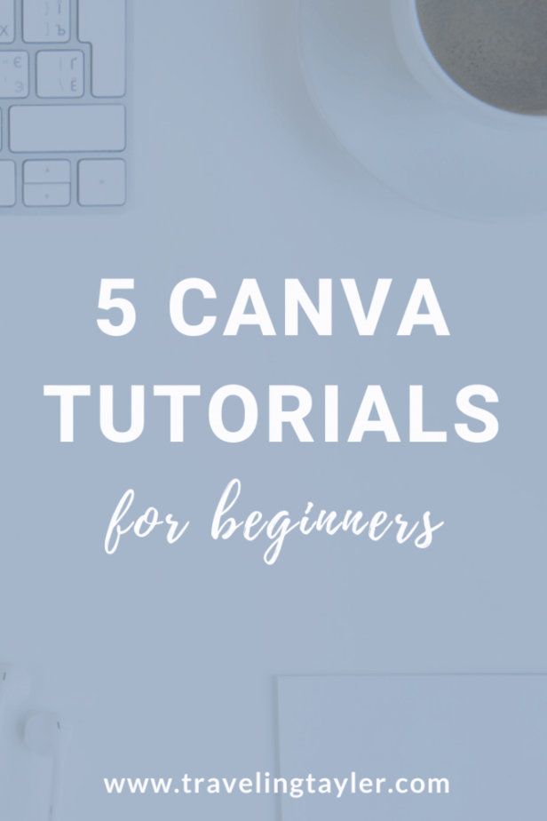 5 Canva Tutorials for Beginners