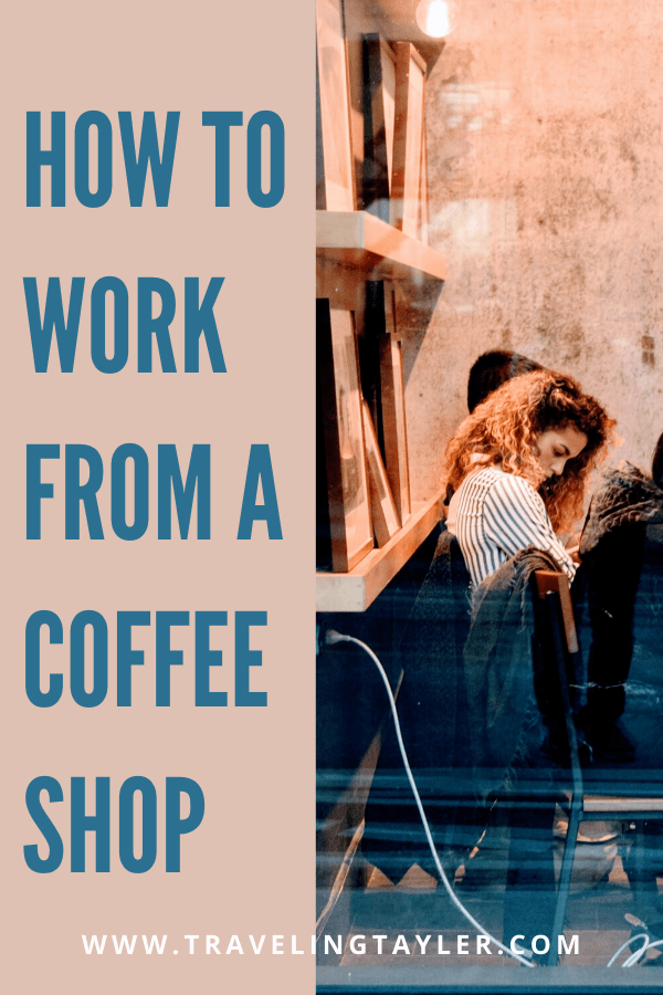 How to Work from a coffee Shop