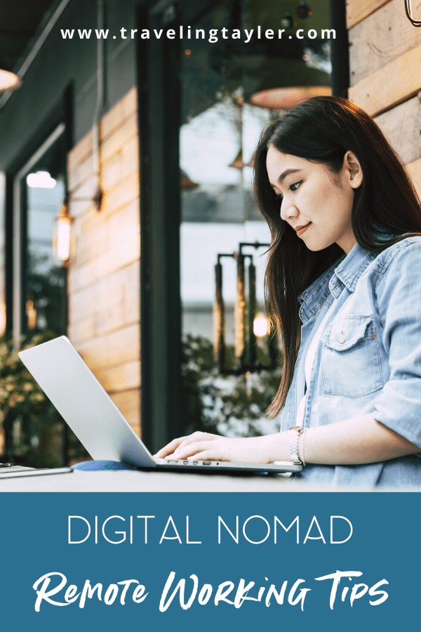 Digital Nomad Remote Working TIps
