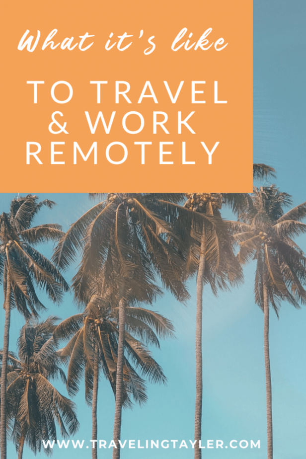 What it\'s like to travel and work remotely